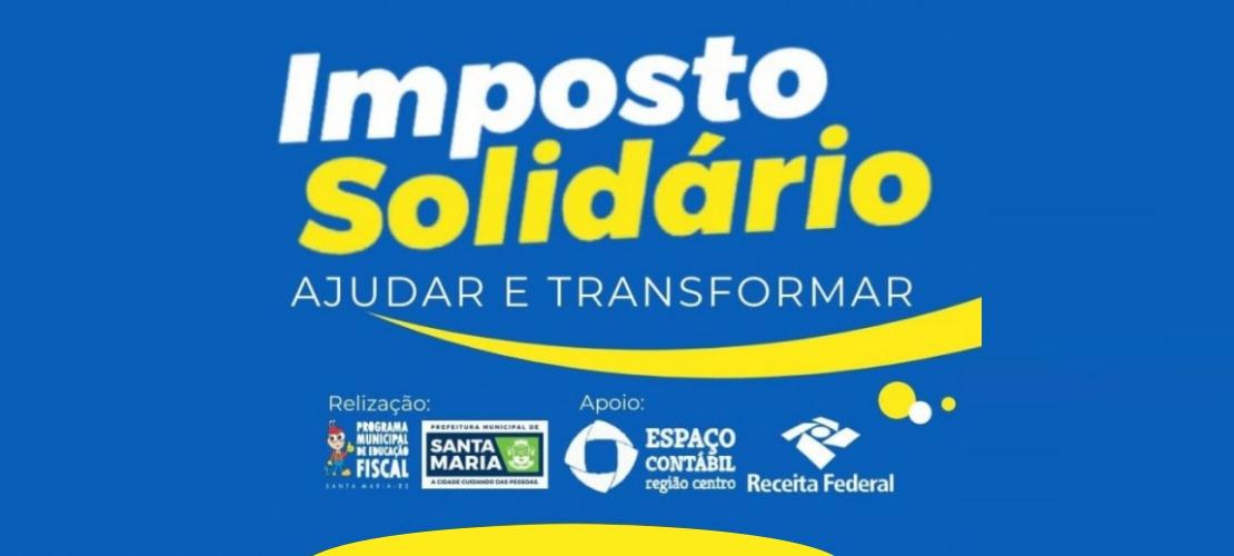 Campanha do Imposto Solidário é prorrogada até 31 de maio